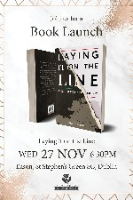 Laying it on the Line - Book Launch - Dublin