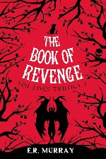 Press Release – E.R. Murray's Book of Revenge – Nine Lives Trilogy 3 RELEASED!