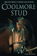 New Release - Charting the rise of Coolmore Stud, Ireland's Greatest Sporting Success Story