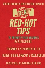 Book Launch - Ten Red-Hot Tips To Promote Your Business by Ellen Gunning