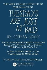 Book Launch - Tuesdays Are Just As Bad by Cethan Leahy