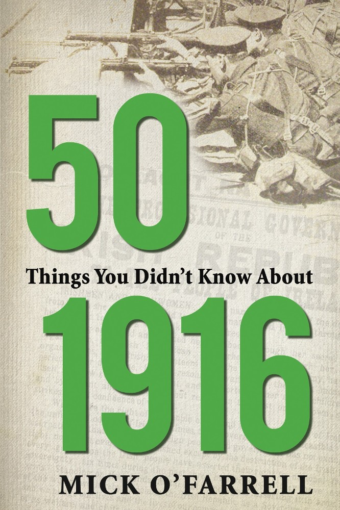 Ebooks from mercier press ireland ebooks ireland 50 things you didnt know about 1916 fandeluxe Gallery
