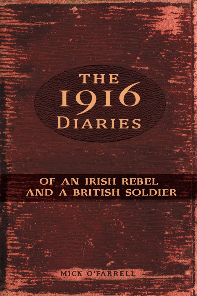 Irish county books mercier press ireland the 1916 diaries of an irish rebel and a british soldier fandeluxe Gallery
