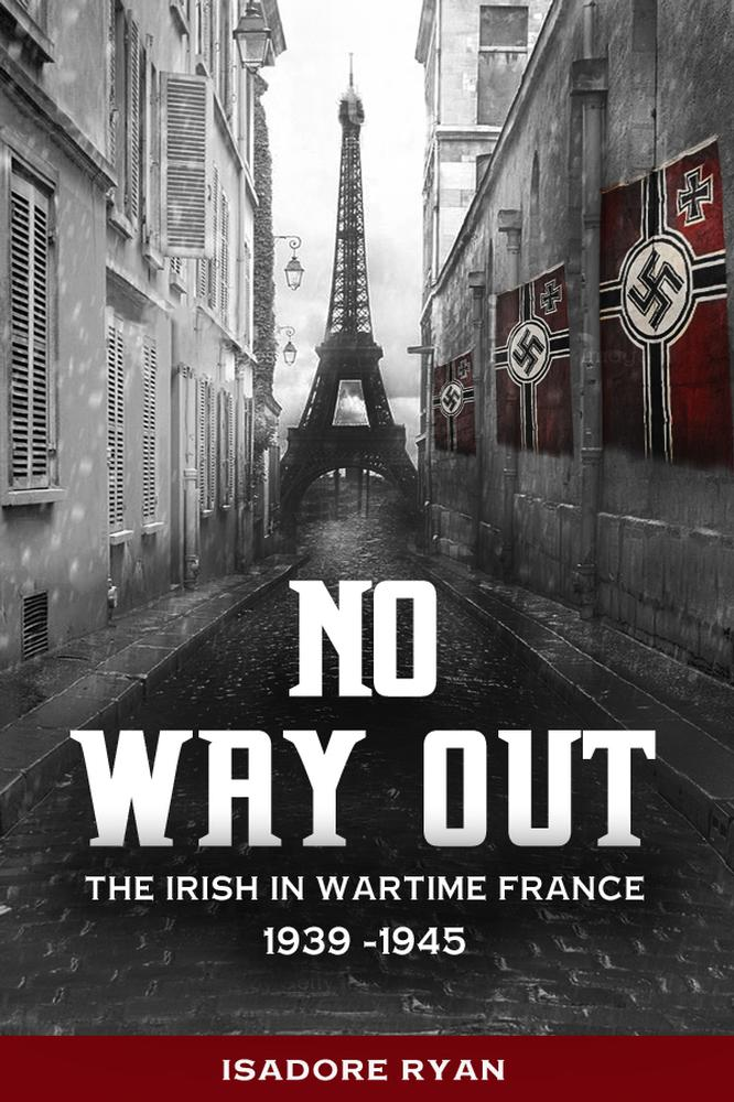 Irish history books ireland history books mercier press no way out the irish in wartime france 1939 1945 fandeluxe Gallery