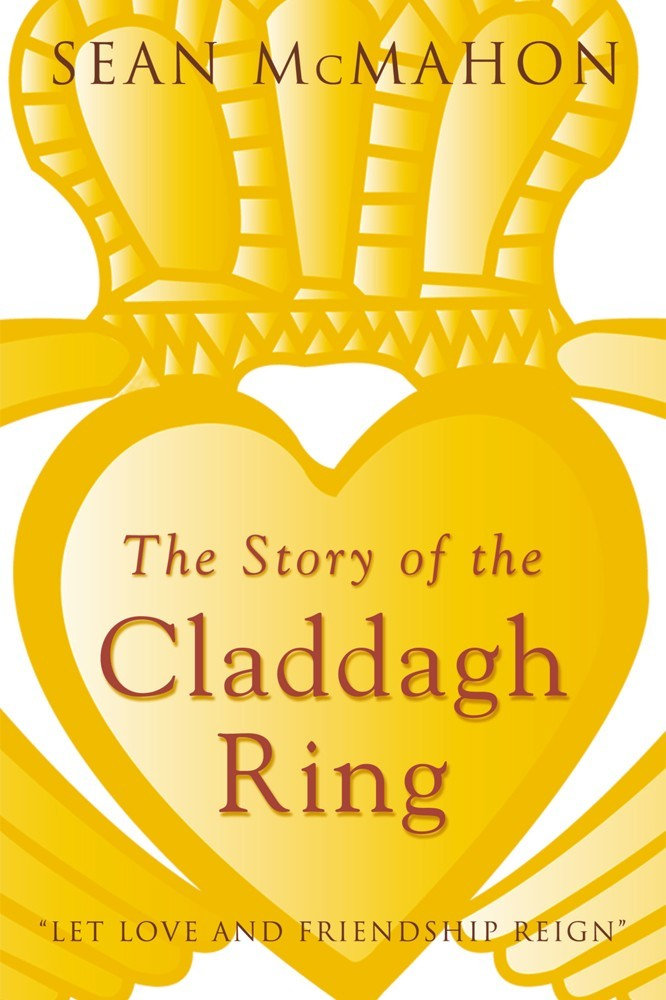 Story Of The Claddagh Ring Author Sean Mcmahon
