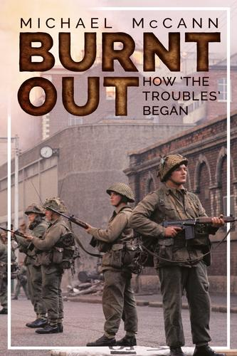 Burnt Out: How the Troubles began