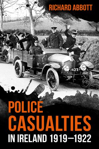 Police Casualties in Ireland 1919–1922