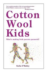 Cotton Wool Kids: What's Making Irish Parents Paranoid?
