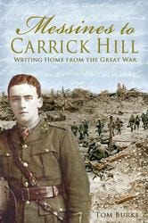 Messines to Carrick Hill: Writing Home from the Great War