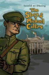 The Story of Michael Collins