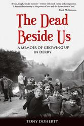 The Dead Beside Us: