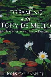 Dreaming With Tony de Mello