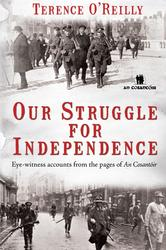 Our Struggle for Independence