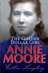 Annie Moore: The Golden Dollar Girl