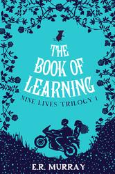 The Book of Learning: Nine Lives Trilogy