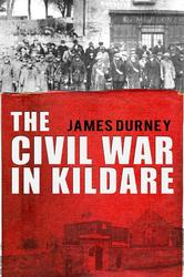 Civil War in Kildare