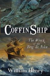 Coffin Ship - Wreck of the Brig St. John