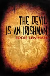 The Devil Is An Irishman