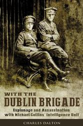 With the Dublin Brigade