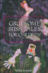 Gruesome Irish Tales for Children
