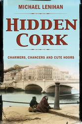 Hidden Cork - Charmers, Chancers and Cute Hoors (PB)