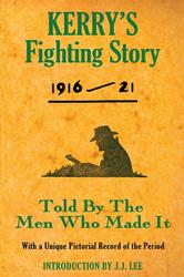 Kerry's Fighting Story 1916-21 - Introduction by J.J Lee