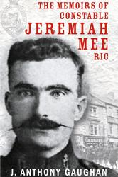 Memoirs of Constable Jeremiah Mee RIC
