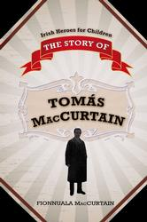 The Story of Tomás Mac Curtáin
