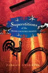 Superstitions of the Irish Country People