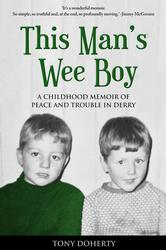 This Man's Wee Boy: A memoir of growing up in Derry