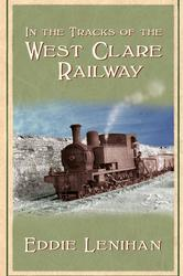 In the Tracks of the West Clare Railway